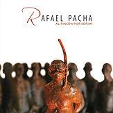 Rafael Pacha Al Rincón por Soñar