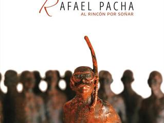 Rafael Pacha's new album
