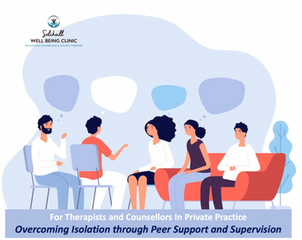 Overcoming Isolation Through Peer Support and Supervision Sessions
