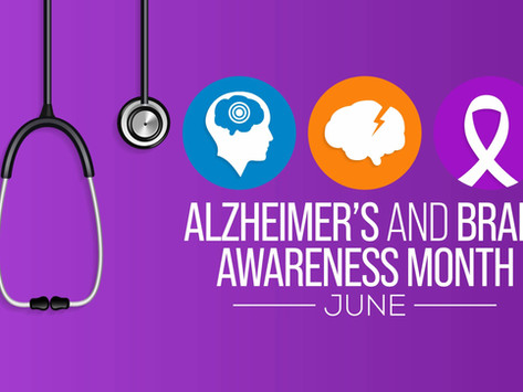 June is both Alzheimer's & Brain Awareness Month and Dysphagia Awareness Month