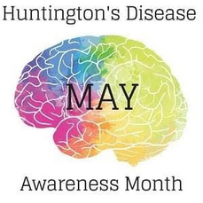 May is Huntington's Disease Awareness Month
