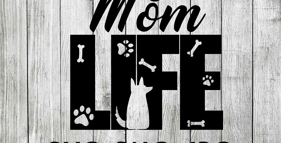 Dog mom life SVG