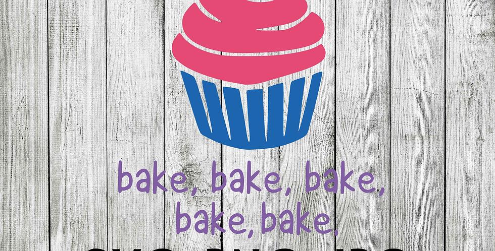 Bakers gonna bake - cupcake