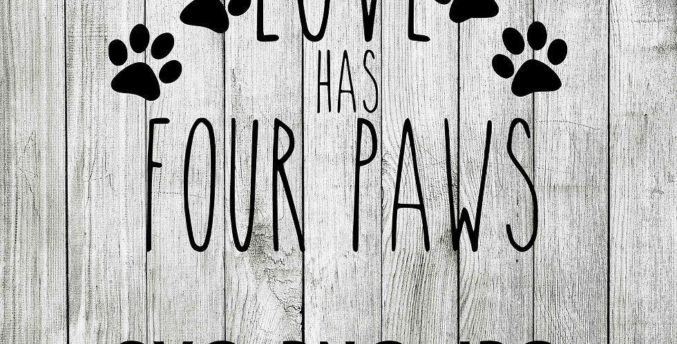 love has four paws SVG