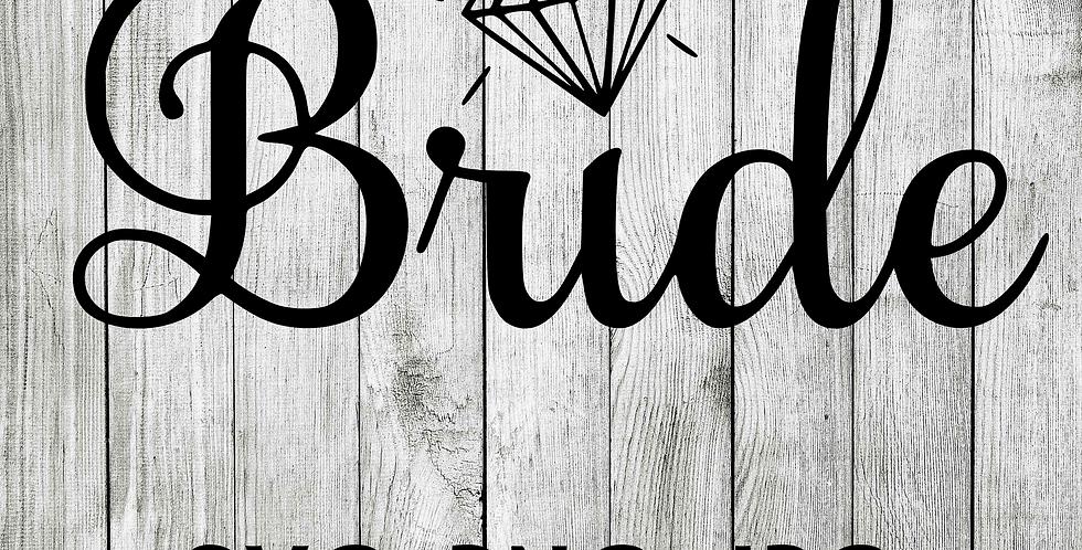 Bride Diamond shirt decal SVG