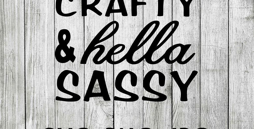 Classy Crafty and Hella Sassy