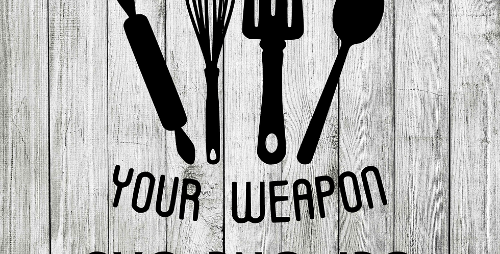 Choose your weapon SVG Kitchen