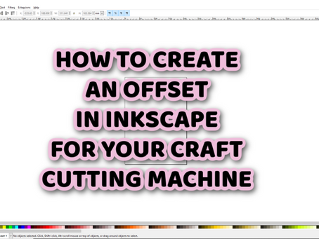 How to do an Offset in Inkscape to use with Craft cutting machines