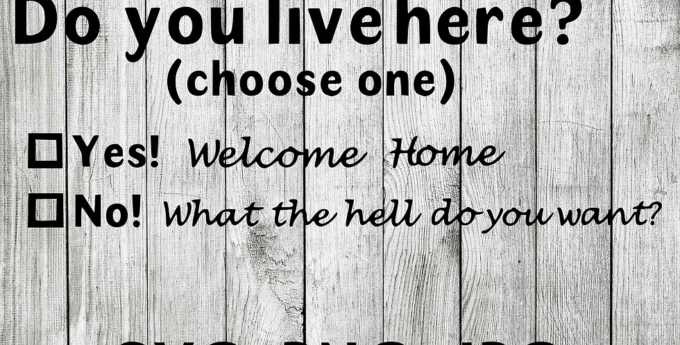 Do you live here SVG - Welcome mat funny
