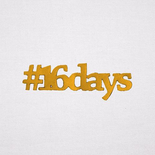 #16Days