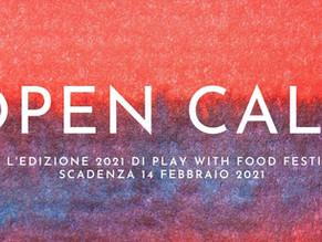 Open call PLAY WITH FOOD - Edizione 10 | 1 -7 ottobre 2021 | Scadenza 14 febbraio 2021