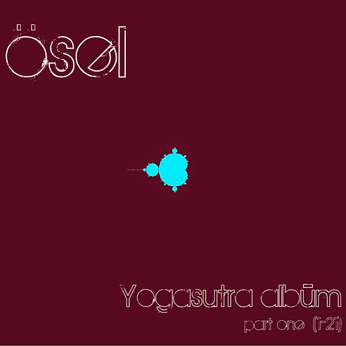 Yogasūtra Album Part One (1-21)