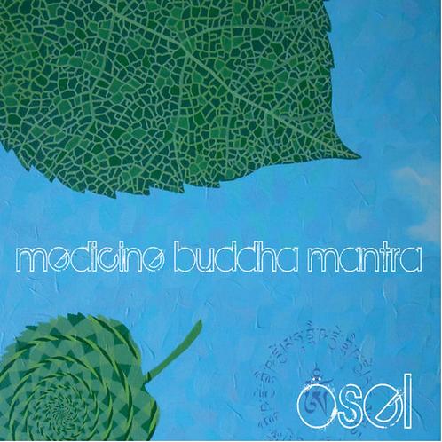 Ösel Medicine Buddha Mantra