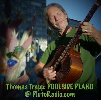 Tom Trapp Poolside Plano Pluto Radios.jp