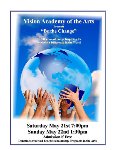 """""""Be the Change"""" Spring Concert"""