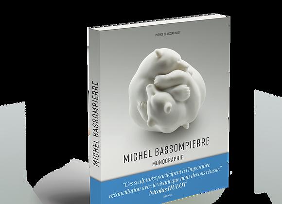 Monographie de Michel BASSOMPIERRE