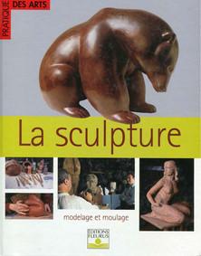 LA SCULPTURE - Pratique des Arts - 2001