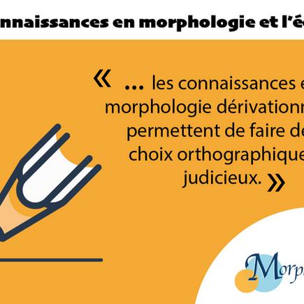 Les connaissances en morphologie et l'écriture