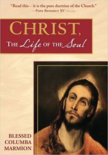 Christ, Life of the Soul