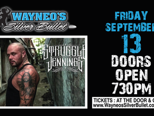 Struggle Jennings LIVE at Wayneo's Silver Bullet Friday, Sep 13