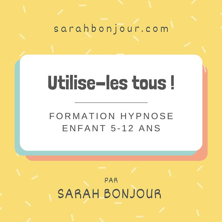 """Formation Hypnose enfant  """"Utilise-les tous  © """""""