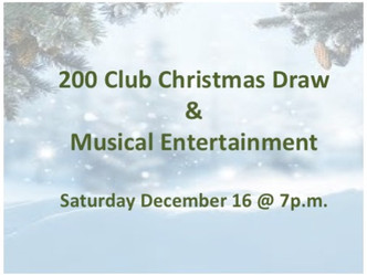 16 Dec - Musical Entertainment & 200 Club Christmas Draw