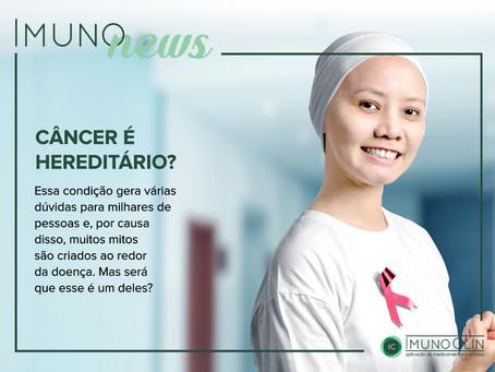 O câncer é uma doença genética. Mas será que ele é hereditário?