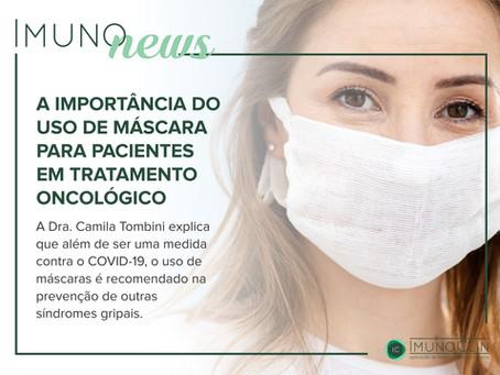 A importância do uso de máscaras para pacientes em tratamento oncológico