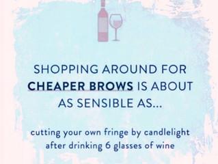 Cheap Brows