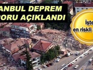 İSTANBUL DEPREM RAPORU AÇIKLANDI