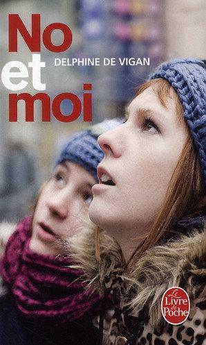 No et moi  - Delphine De Vigan