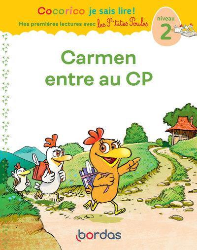 Premières lectures avec les p'tites poules ; Carmen entre au CP ; niveau 2