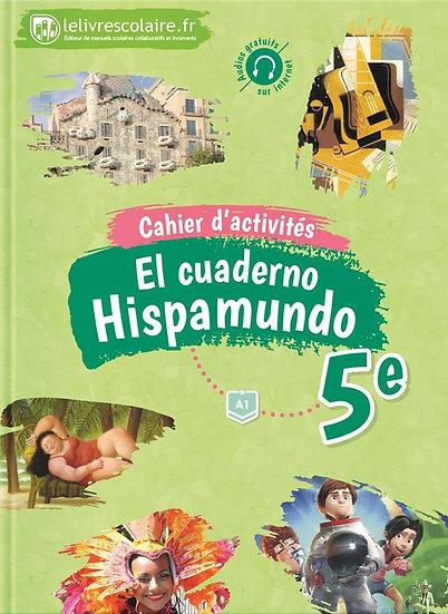 Hispamundo ; espagnol ; 5e ; cahier d'activités (édition 2017)