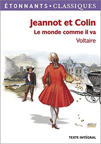 Jeannot et Colin le monde comme il va / Voltaire