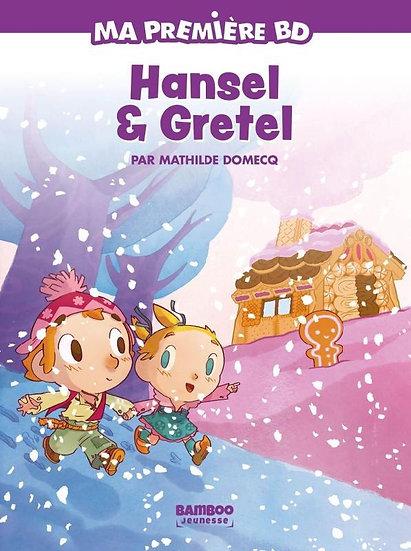 Ma première BD : Hansel et Gretel