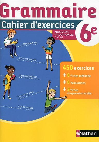 Cahier de grammaire ; 6ème (édition 2016)