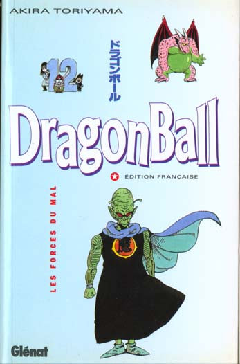 Dragon ball t.12 ; les forces du mal