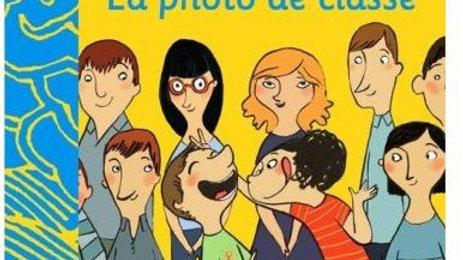 The school picture ; la photo de classe (édition bilingue français/anglais)