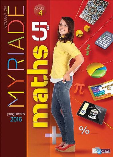 MYRIADE ; mathématiques ; 5ème ; manuel de l'élève (édition 2016)