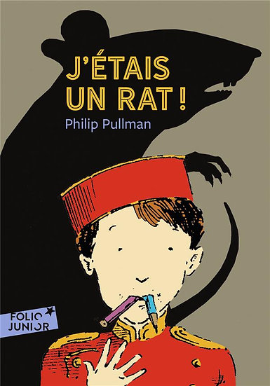 J'étais un rat ! - Philip Pullman