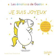 Les émotions de Gaston-Je suis joyeux Aurélie Chien Chow Chine