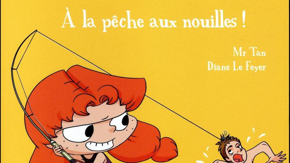 MORTELLE ADELE T.12 A LA PECHE AUX NOUILLES