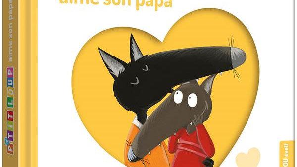 P'tit Loup aime son papa