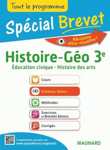 Spécial brevet ; histoire-géographie, éducation civique, histoire des arts ; 3èm
