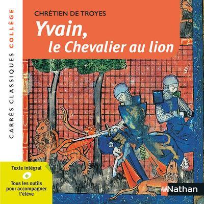 Yvain, le chevalier au lion - Chrétien de Troyes
