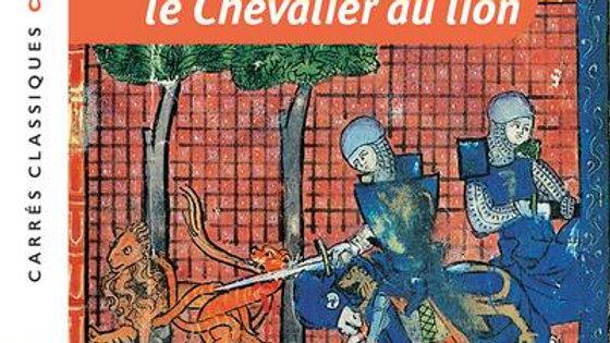 Yvain, le chevalier au lion Chrétien de Troyes