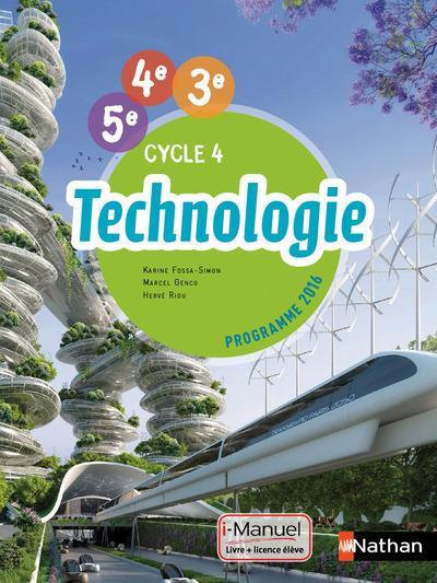 Technologie cycle 4 ; 5ème/4ème/3ème ; livre + licence élève ; i-manuel bi-media