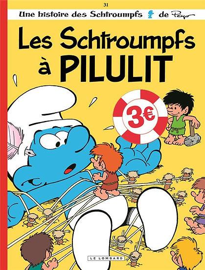 Les Schtroumpfs T.31 ; les Schtroumpfs à Pilulit (édition spéciale)