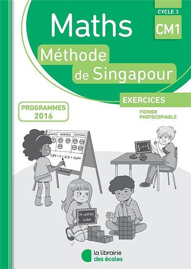 La méthode de Singapour ; mathématiques ; CM1 ; exercices ; fichier photocopiabl
