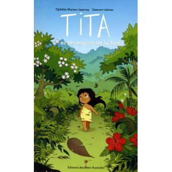 Tita et les esprits de la forêt